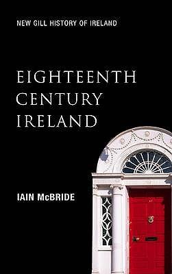 Eighteenth Century Ireland By McBride, Ian